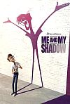 Me And My Shadow (2014)